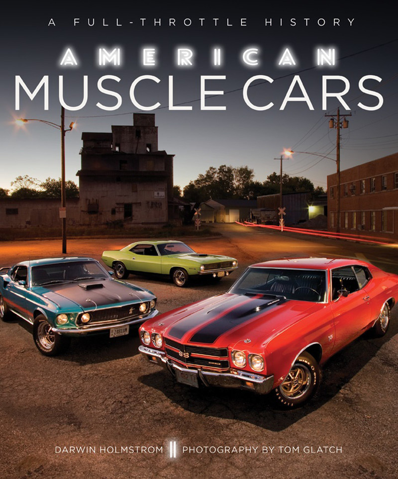 American Muscle Cars And Other Auto Reads, By Mark Maynard